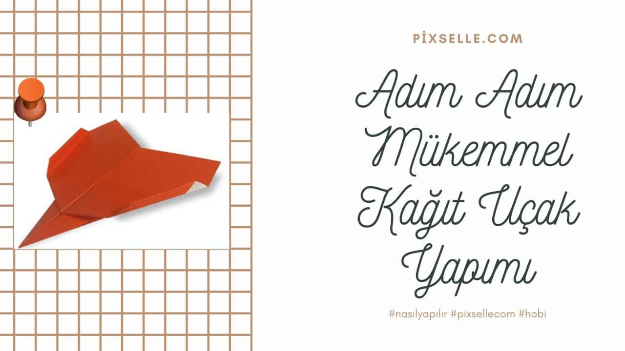 kağıt-uçak-yapımı