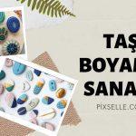 TAS-BOYAMA-SANATI