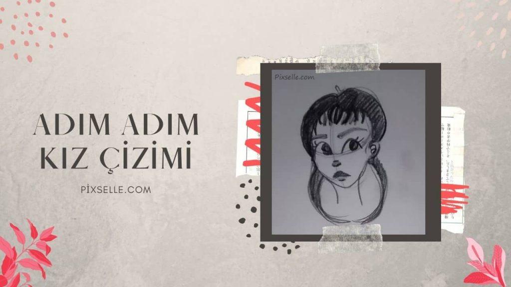 adim-adim-kiz-cizimi