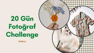 20-gün-fotoğraf-challenge