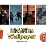 Dizi-Film-Wallpaper