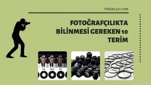 Fotografcilikta-Bilinmesi-Gereken-10-Terim
