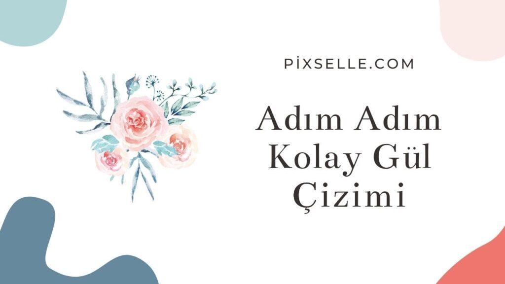 adim-adim-kolay-gul-cizimi